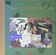 The Golden Mean: In Which the Extraordinary…