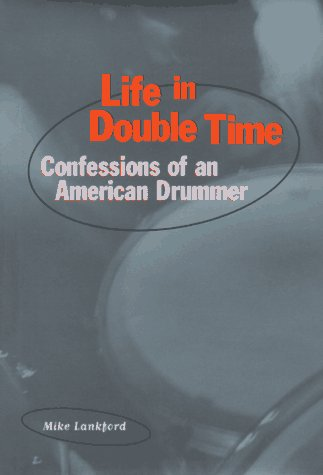 Image for Life in Double Time: Confessions of an American Drummer