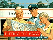 Hitting the Road: The Art of the American…