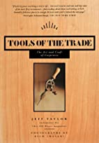 Tools of the Trade: The Art and Craft of…