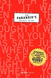 The Paranoid's Pocket Guide: Hundreds of…