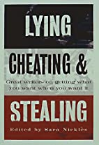 Lying, Cheating, and Stealing: Great Writers…