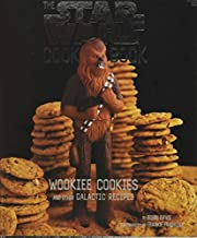 The Star Wars Cook Book: Wookiee Cookies and…