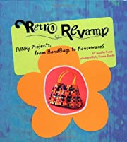 Retro Revamp: Funky Projects from Handbags…