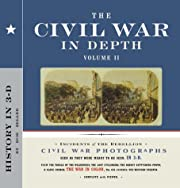 The Civil War in Depth, Volume II de Bob…