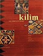 Kilim, The Complete Guide: History, Pattern,…