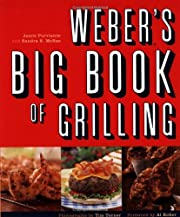 Weber's Big Book of Grilling av Jamie…