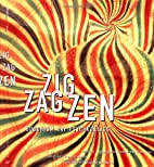 Zig Zag Zen: Buddhism and Psychedelics by…
