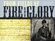 From Fields of Fire and Glory: Letters of…