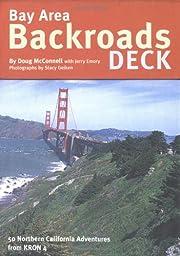 Bay Area Backroads Deck: 50 Northern…