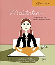 Glow Guide: Meditation: Simple Steps for…