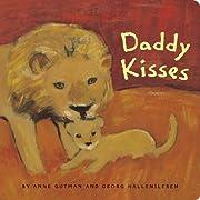 Daddy Kisses – tekijä: Anne Gutman