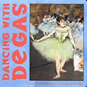 Dancing with Degas por Julie Merberg