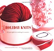 Holiday Knits: 25 Great Gifts from Stockings…