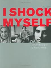 I Shock Myself: The Autobiography of…