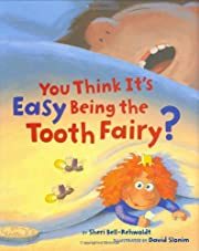 You Think It's Easy Being the Tooth…