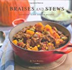 Braises and Stews: Everyday Slow-Cooked…
