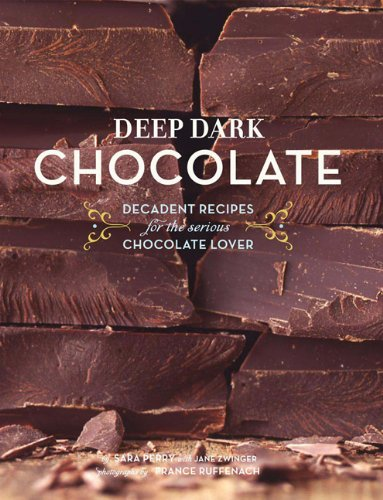 Deep Dark Chocolate by Sara Perry