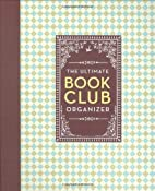The Ultimate Book Club Organizer: A Planner…