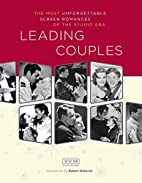Leading Couples: The Most Unforgettable…