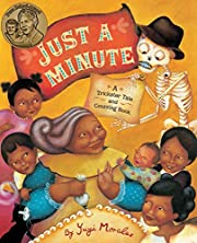 Just a Minute: A Trickster Tale and Counting…