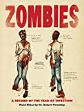 Zombies: A Record of the Year of Infection, Roff, Don; Lane, Chris