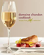 Domaine Chandon Cookbook: Recipes from…