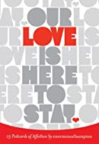 Our Love Is Here to Stay: 15 Postcards of…