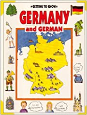 Getting to Know Germany and German (Getting…