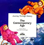 The Contemporary Age (Journey Through…