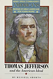 Thomas Jefferson and the American Ideal…