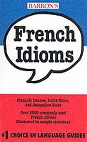 French Idioms (Barron's Idioms Series) de…