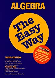 Algebra the Easy Way (Barron's E-Z) by…