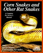 Corn and Rat Snakes (Complete Pet…