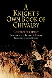 A Knight's Own Book Of Chivalry (Middle…