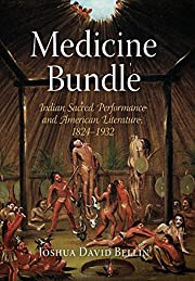 Medicine Bundle: Indian Sacred Performance…