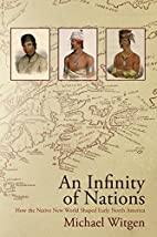 An Infinity of Nations: How the Native New…