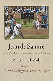 Jean de Saintre: A Late Medieval Education…