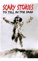 Scary Stories to Tell in the Dark: Collected…