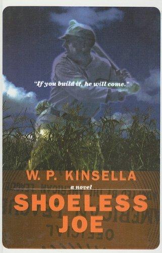 Shoeless Joe written by W.P. Kinsella