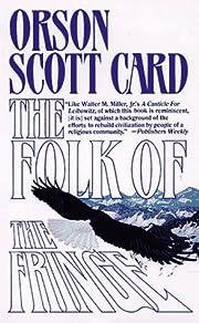 The Folk of the Fringe af Orson Scott Card