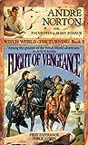 Flight of Vengeance (Witch World : The Turning)