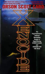Xenocide: Volume Three of the Ender Quintet…
