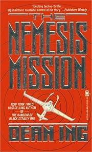 The Nemesis Mission – tekijä: Dean Ing