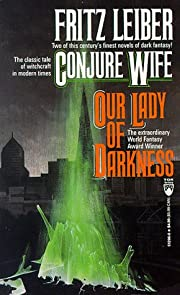 Conjure Wife/Our Lady of Darkness (Tor…