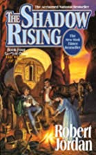 The Shadow Rising (The Wheel of Time, Book…