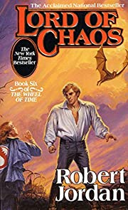 Lord of Chaos (The Wheel of Time, Book 6) de…