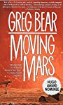 Moving Mars: A Novel - Greg Bear