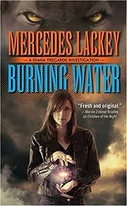 Burning Water (Diana Tregarde) de Mercedes…