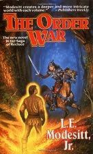 The Order war by L. E. Modesitt